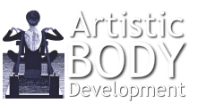 ARTISTIC BODY DEVELOPMENT